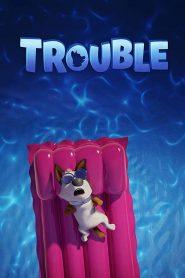[ตัวอย่างหนัง] ตูบทรอเบิล ไฮโซจรจัด (Trouble)