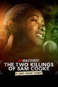 ปมสังหารราชาแห่งโซล (The Two Killings Of Sam Cooke)