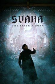 สวาหะ: ศรัทธามืด Svaha: (The Sixth Finger)