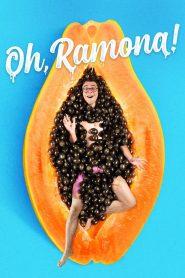 ราโมนาที่รัก (Oh, Ramona!)