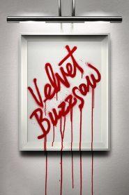 เวลเว็ท บัซซอว์: ศิลปะเลือด (Velvet Buzzsaw)