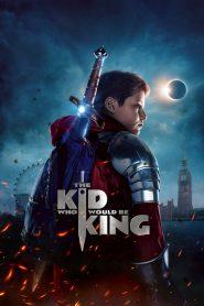 หนุ่มน้อยสู่จอมราชันย์ (The Kid Who Would Be King)