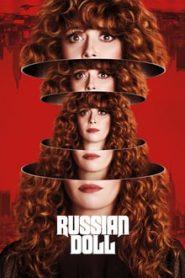 Russian Doll (รัชเชียน ดอลล์)