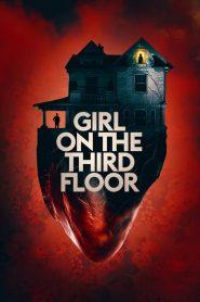 สาวสยองที่ชั้นสาม (Girl on the Third Floor)