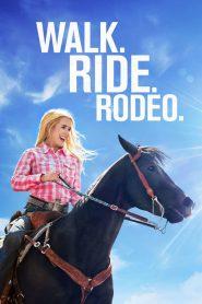 ก้าวต่อไป หัวใจขอฮึดสู้ (Walk. Ride. Rodeo.)