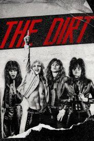 ร็อคเขย่าโลก (The Dirt)