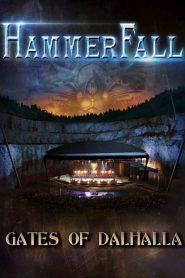 คอนเสิร์ต Hammerfall – Gates of Dalhalla