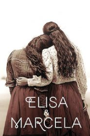 อลิซา และ มาร์เซลา (Elisa & Marcela)