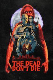 วันซอมบี้ป่วนโลก (The Dead Don't Die)