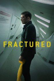 แตกหัก (Fractured)
