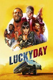 วันโชคดี นักฆ่าบ้าล่าล้างเลือด (Lucky Day)