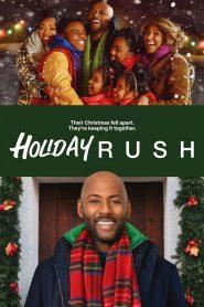 ฮอลิเดย์ รัช (Holiday Rush)
