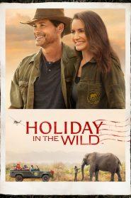 ฉลองรักกับป่า (Holiday in the Wild)