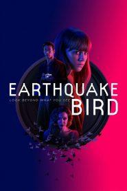 รอยปริศนาในลางร้าย (Earthquake Bird)