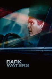 พลิกน้ำเน่าคดีฉาวโลก (Dark Waters)
