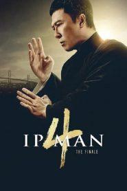 ปิดตำนาน ปรมาจารย์ ยิปมัน (Ip Man 4 : The Finale)