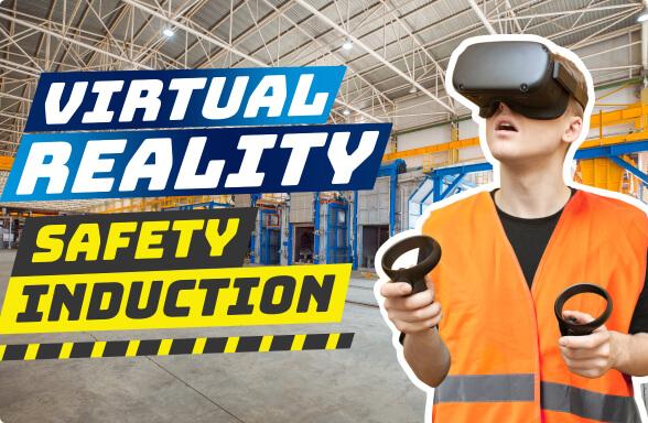 Virtual Reality Training - Safety Induction