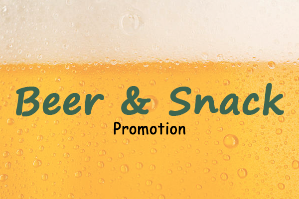 BEER & SNACK PROMOTION