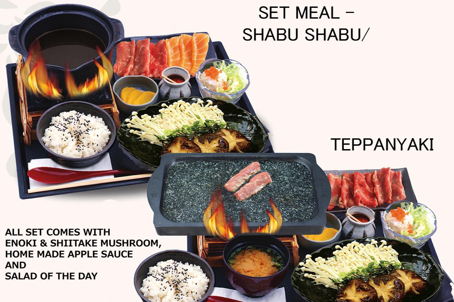 SHABU-SHABU/ TEPPANYAKI SET MEAL しゃぶしゃぶ /鉄板焼き定食
