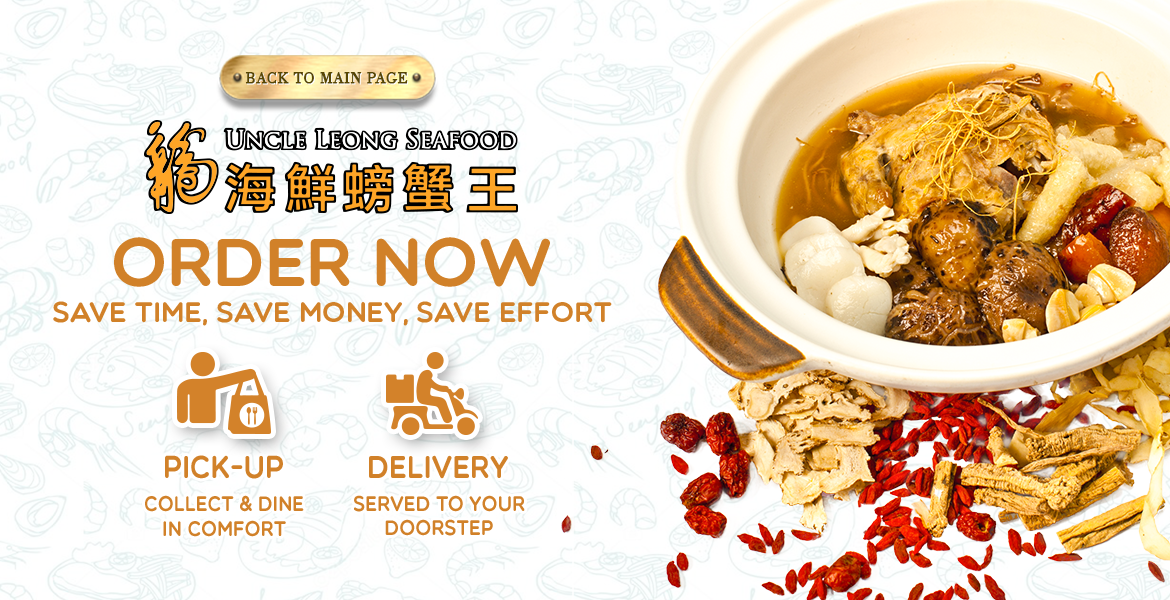 Uncle Leong Seafood | Islandwide Delivery or Pickup | Order