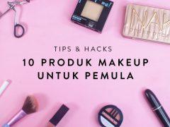10 Produk Makeup Untuk Pemula - Cover BJ TV