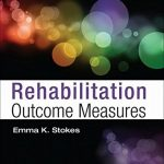 Rehabilitation Outcome Measures, 1e