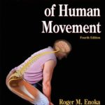 Neuromechanics of Human Movement – 4th Edition