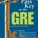 Pass Key to the GRE, 7th Edition (Barron's Pass Key to the Gre)