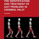 180-181: The Identification and Treatment of Gait Problems in Cerebral Palsy