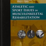 Athletic and Sport Issues in Musculoskeletal Rehabilitation, 1e