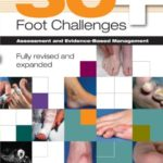 50+ Foot Challenges: Assessment and Evidence-Based Management, 2e