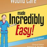Wound Care Made Incredibly Easy (Incredibly Easy! Series®)