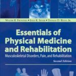 Essentials of Physical Medicine and Rehabilitation, 2e
