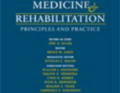 Physical Medicine and Rehabilitation: Principles and Practice (2 Volume Set)