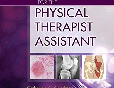 Pathology for the Physical Therapist Assistant, 1e