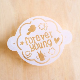 Forever Young (Stencil Only)