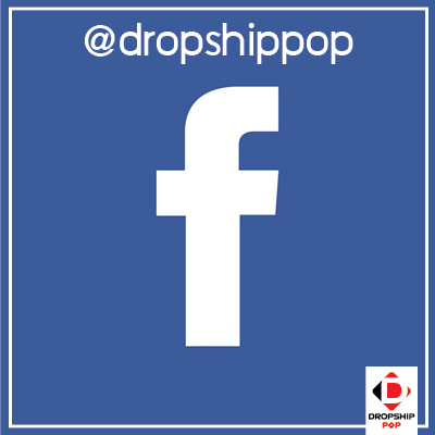 Facebook Dropship pop