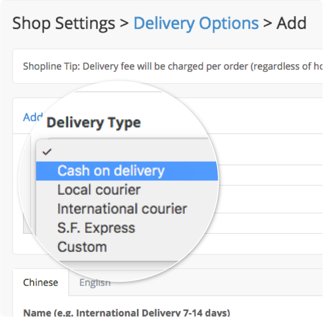 Merchants can setup various types of delivery methods at Shopline's admin panel.