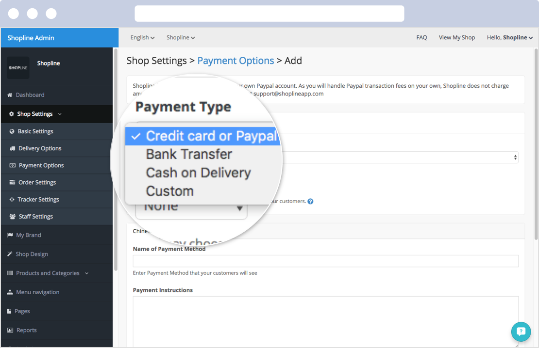 Merchants can setup various types of payment methods at Shopline's admin panel.