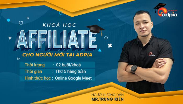 Khoá học Affiliate cho người mới tại ADPIA