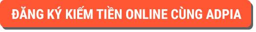 đăng ký affiliate marketing tại adpia