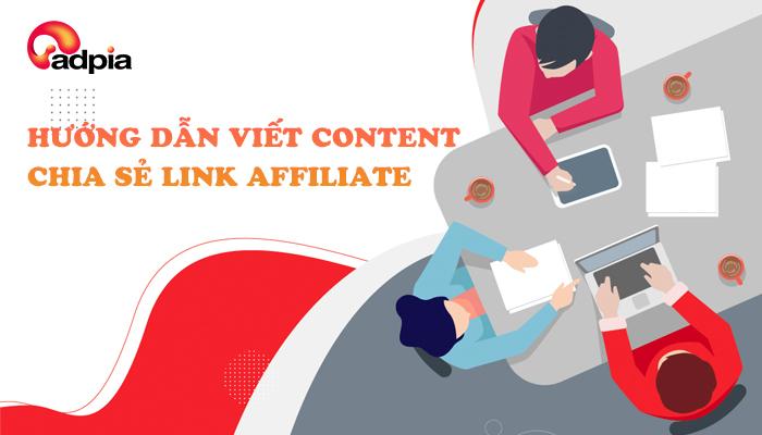 Hướng dẫn viết content chia sẻ link affiliate