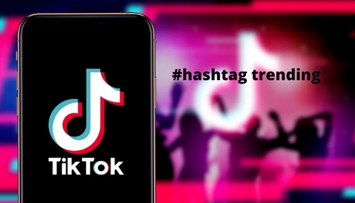 sử dụng hashtag trend của TikTok để video dễ lên xu hướng