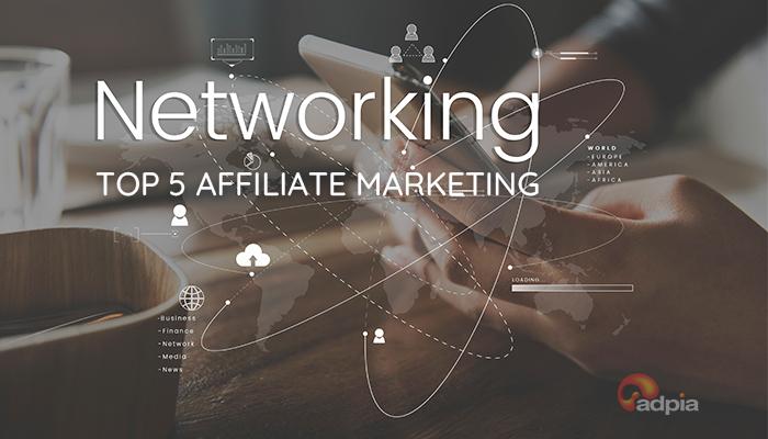 Top 5 Affiliate Marketing được nhiều người tham gia nhất