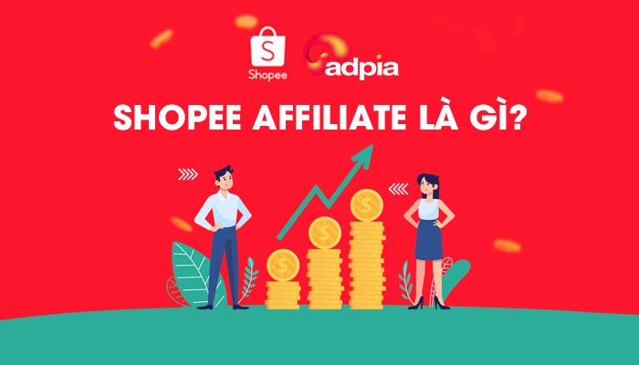 Shopee Affiliate là gì? cách làm affiliate marketing shopee cho người mới
