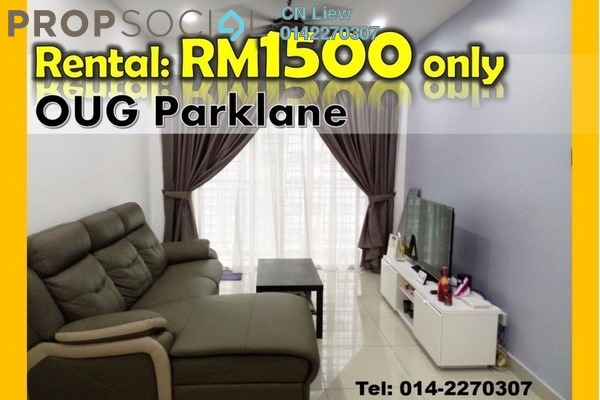 For Rent Condominium at OUG Parklane, Old Klang Road Freehold Fully Furnished 3R/2B 1.5k