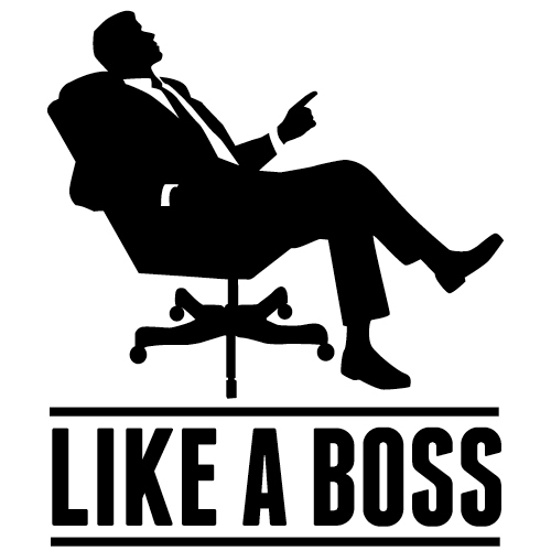 Like a boss large