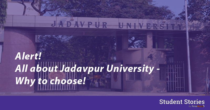 Alert Jadavpur University Overview Rankings And Reasons For Choosing It Student Stories