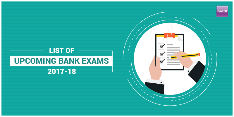 List of Upcoming Bank Exams 2017
