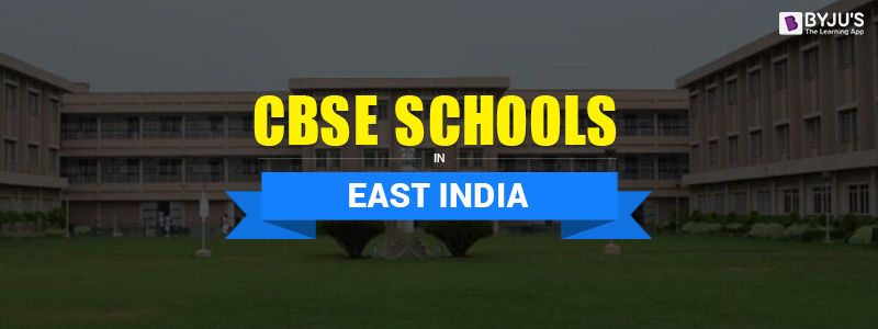 list cbse schools east india